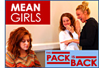 Mean Girls, Beware the Pack is Back!!!